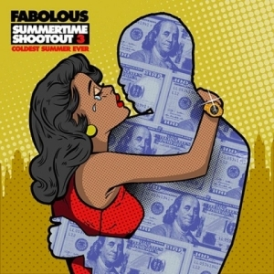 Summertime Shootout 3 BY Fabolous